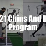 RP-21 Chin Ups And Dips Workout